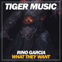 Rino Garcia What They Want