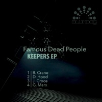 Famous Dead People Keepers EP