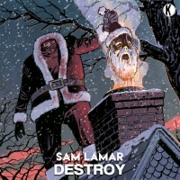 Sam Lamar Destroy