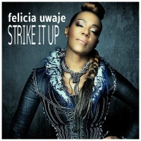 Felicia Uwaje Strike It Up