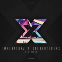Imperatorz & Stereotuners The Night