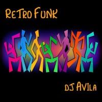 DJ Avila Retro Funk