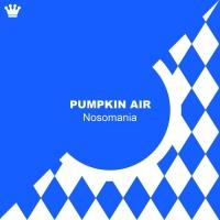 Pumpkin Air Nosomania