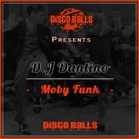 Dj Dantino Moby Funk
