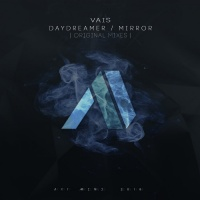 Vais Daydreamer/Mirror