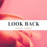 Genie Lubey Look Back