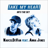 Marceldevan Feat Anna Jones Take My Heart Into The Sky