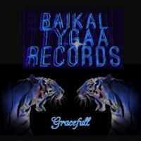 Baikal Tygaa Records Gracefull