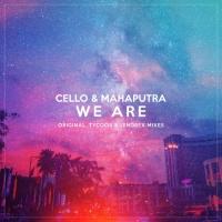 Mahaputra, Cello We Are