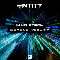 Antity Maelstrom/Beyond Reality