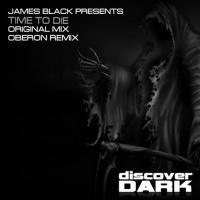 James Black Presents Time To Die
