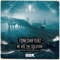 Toneshifterz We Are The Solution