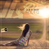 Jamie B Feat Que & Rkay Lost Without U