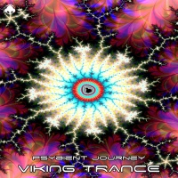 Viking Trance Psybient Journey