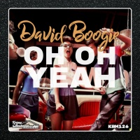 David Boogie Oh Oh Yeah