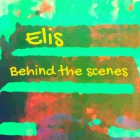 Elis Behind The Scenes