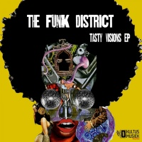 The Funk District Tasty Visions EP