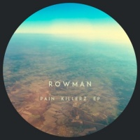 Rowman Pain Killerz EP