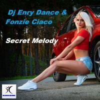 Fonzie Ciaco, Dj Enry Dance Secret Melody