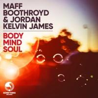 Maff Boothroyd, Jordan Kelvin James Body Mind Soul