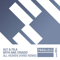 Aly & Fila With Ana Criado All Heaven