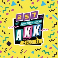 257ers feat. Captain Jack AKK & Feel It