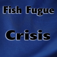 Fish Fugue Crisis