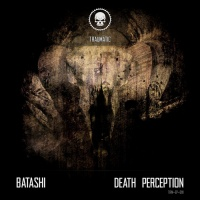 Batashi Death Perception