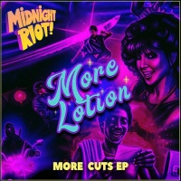 More Lotion More Cuts EP