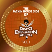 VA The Jackin Side Of Disco Explosion Records Vol 1