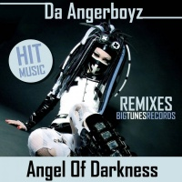 Da Angerboyz Feat Alex C Angel Of Darkness Remixes