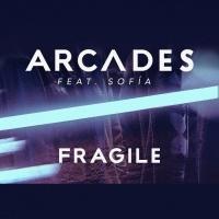 Arcades Feat Sofaa Fragile