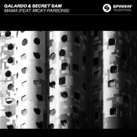 Galardo, Secret Sam Feat Micky Parsons Mama