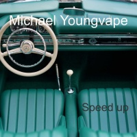 Michael Youngvape Speed Up