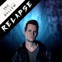 Eric Ballew Relapse