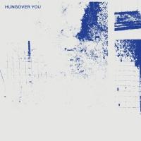 Hazey Eyes Feat Moli Hungover You