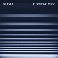 DJ Avila Electronic Music