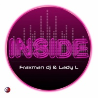 Fraxman Dj & Lady L Inside