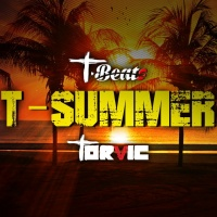 T Beats, Torvic T Summer