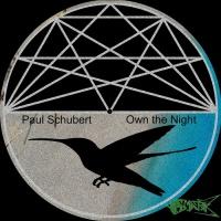 Paul Schubert Own The Night