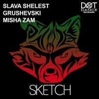 Slava Shelest, Grushevski, Misha Zam Sketch