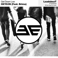 Oxyg3n Feat Brima Get Down Low
