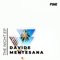 Davide Mentesana The Night EP
