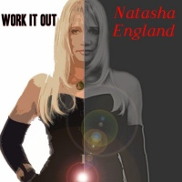 Natasha England Work It Out