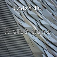 Calza Dj Il Club Tigna