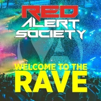 Red Alert Society Welcome To The Rave