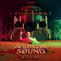 Babylon Sound No Escape