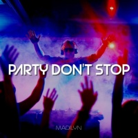 Madilyn Party Don\'t Stop