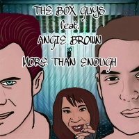 The Box Guys feat. Angie Brown More Than Enough