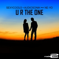 Sexycools & Audiosonic Feat Ne-yo U R The One